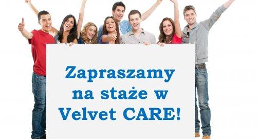 Zapraszamy na staże w Velvet CARE!